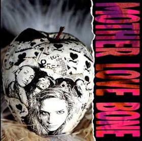 Mother Love Bone: um singelo review sobre a banda.