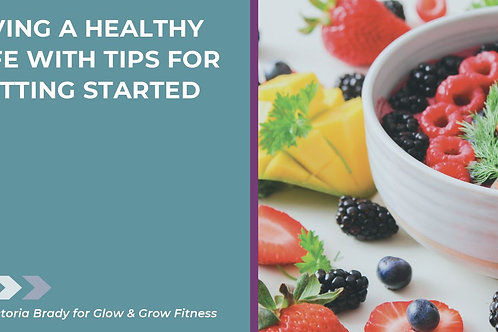 Healthy Living Guide - Understanding Nutrition & Exercise