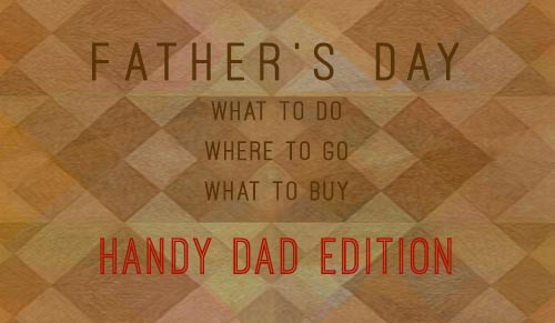 Father's Day: Handy Dad