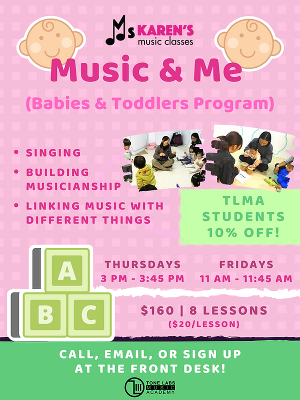 Poster with pictures of Music & Me Baby and Toddler program, what you can learn and 10% discount, Thursdays and Fridays.