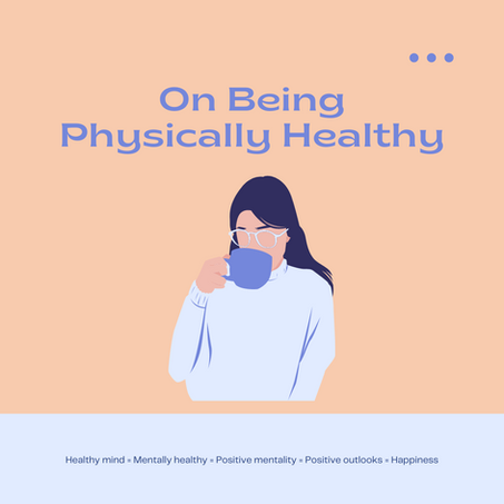 On Being Physical Healthy