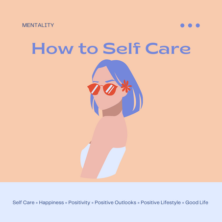 (20 Ways On) How to Self Care