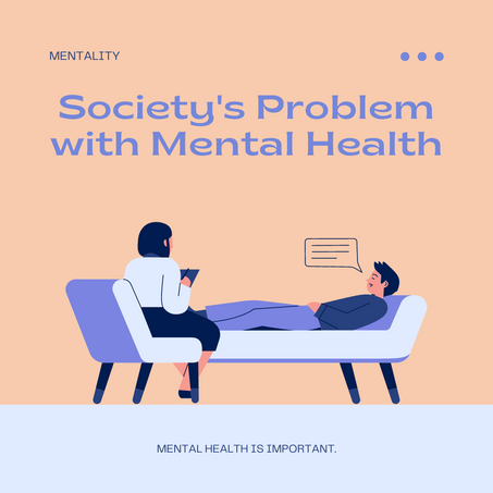 Society's Problem with Mental Health