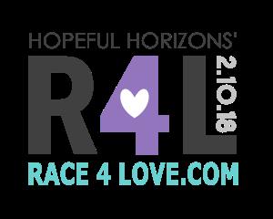 Hopeful Horizons Announces the 6th Annual Race4Love 5k                      February 10th | 9am | Ca