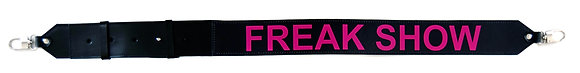 ADDITIONAL WIDE STRAP FREAK SHOW BLACK / PINK WRITING