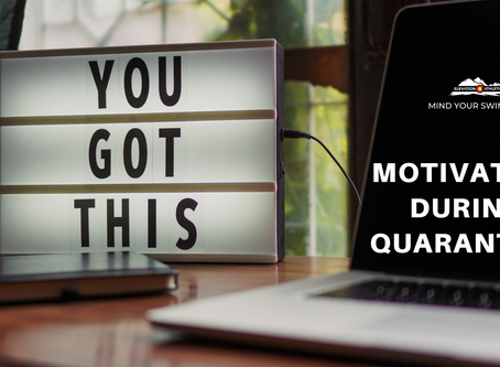 Motivation During Quarantine
