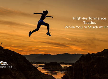 Practical High-Performance Tactics While You're Stuck at Home