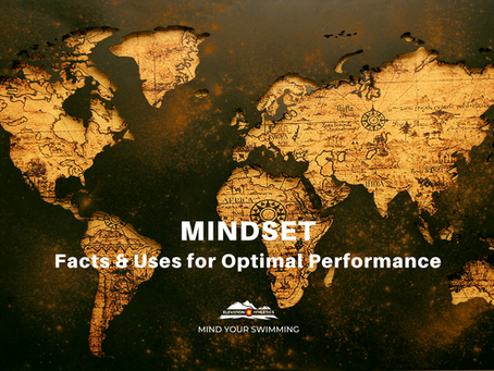 Mindset: Facts & Uses for Optimal Performance
