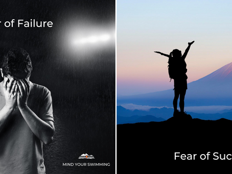Fear of Failure/Success