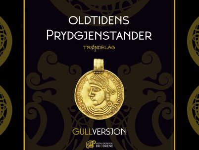 "Ny trykksak: ""Oldtidens prydgjenstander - gullversjon"""