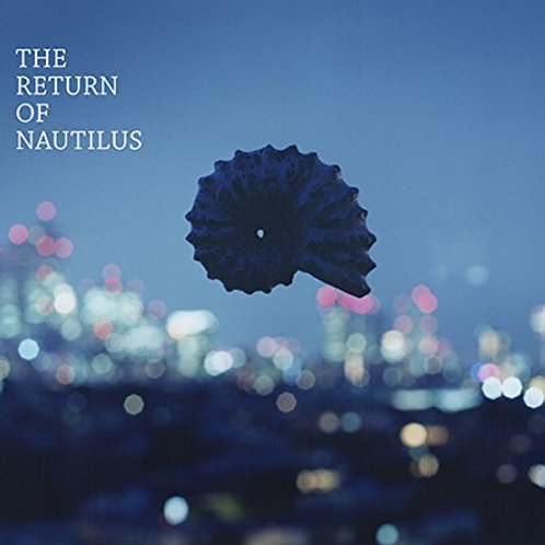 The Return Of Nautilus (CD)