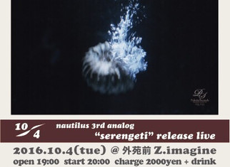 Oct. 4. 2016@Z.imagine 3rd analog release live
