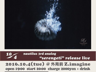 Oct. 4. 2016@Z.imagine 3rd analog release live