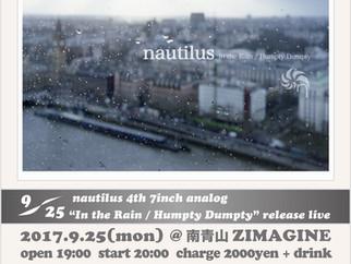 "Sep. 25th(mon)@ZIMAGINE Nautilus 4th analog ""In the Rain / Humpty Dumpty"" release live"