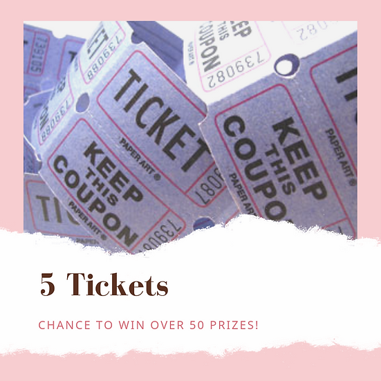 5 Prize Drawing Tickets