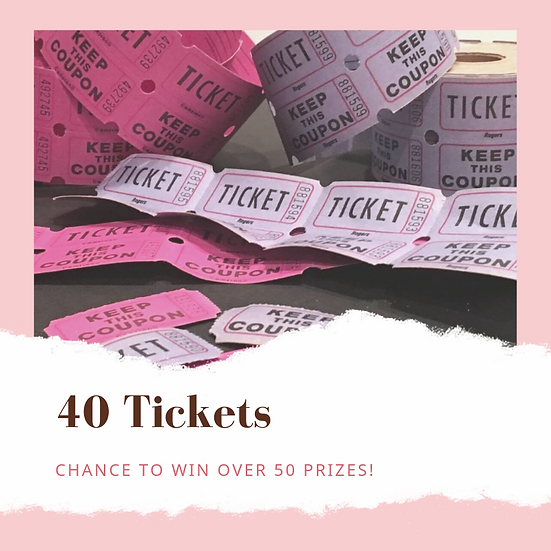 40 Prize Drawing Tickets