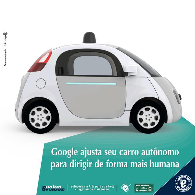 Google ajusta seu carro autônomo para dirigir de forma mais humana.