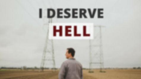 I Deserve Hell.jpg