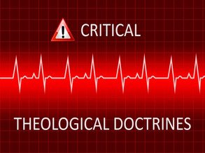 Critical Theological Doctrines