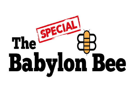 SPECIAL - The Babylon Bee