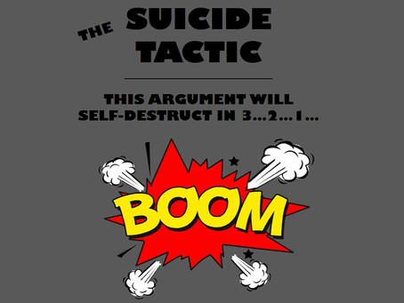 The Suicide Tactic