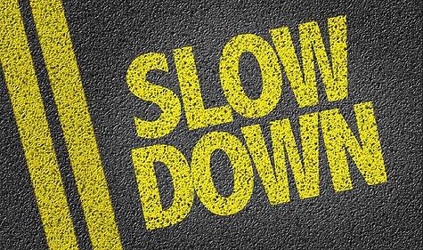 Slow Down Image.jpg
