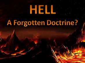 Hell - A Forgotten Doctrine?