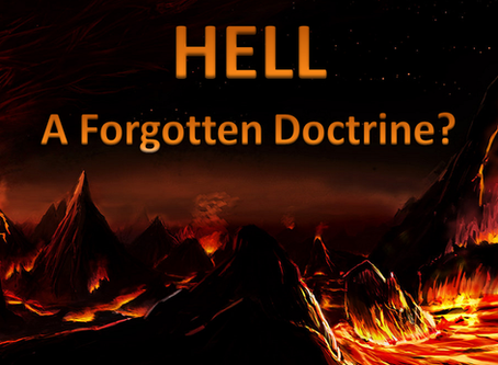 Hell - A Forgotten Doctrine?
