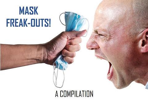 Mask Freak-outs - Compilation.jpg