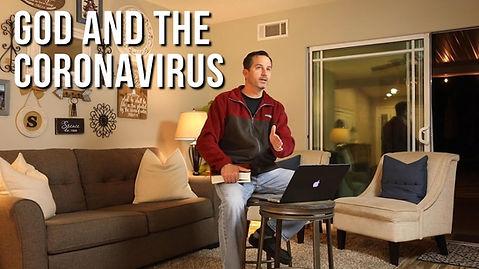God and the Coronavirus - A Biblical Per