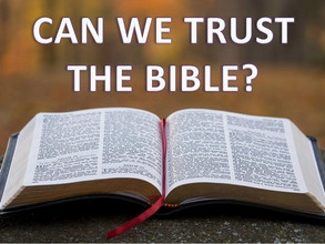 Can We Trust the Bible?