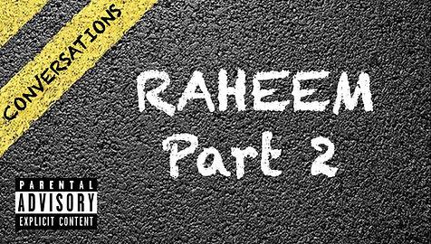 Raheem Part 2 Image.jpg