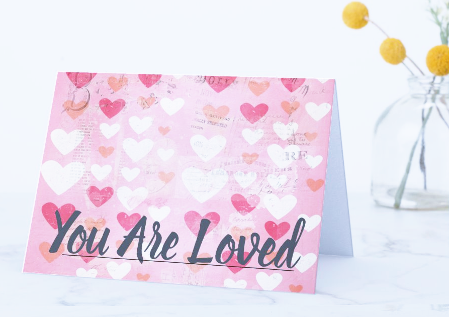 You Are Loved Valentine's Day Card