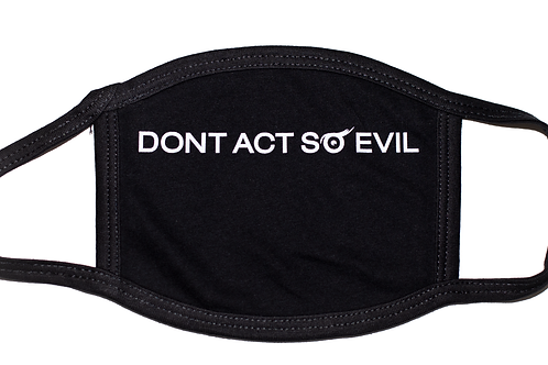 Dont Act So Evil (3M Reflective )