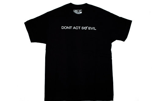 Dont act so evil tee ( Black )