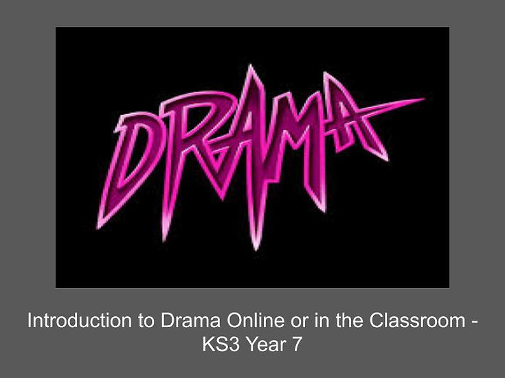 Introduction to Drama Online or in the Classroom