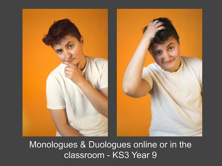 Monologues & Duologues Online or in the Classroom