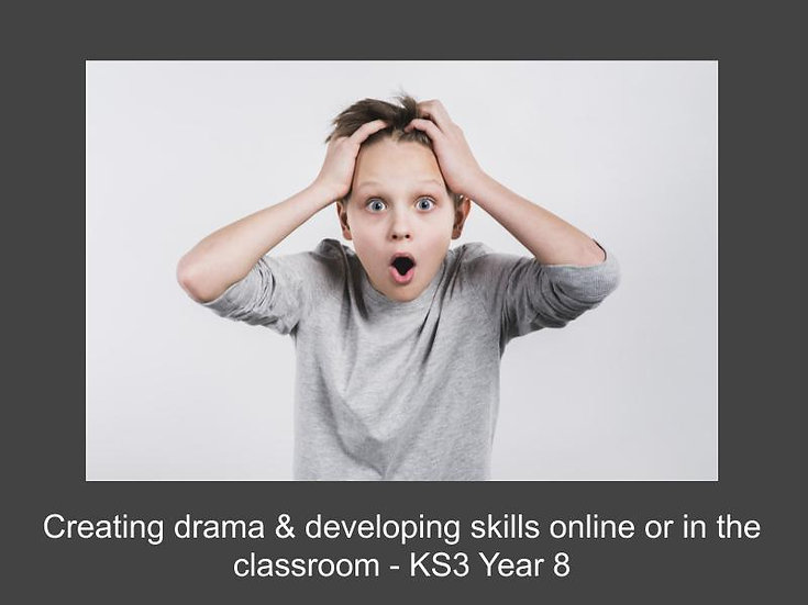 Creating drama & developing skills online or in the classroom