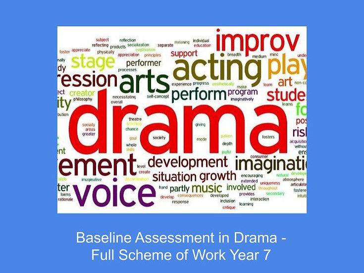 Baseline Assessment in Drama
