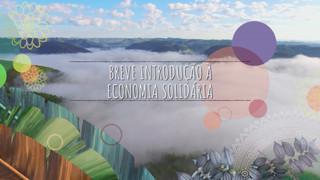Ep 01: Breve Introdução à Economia Solidária