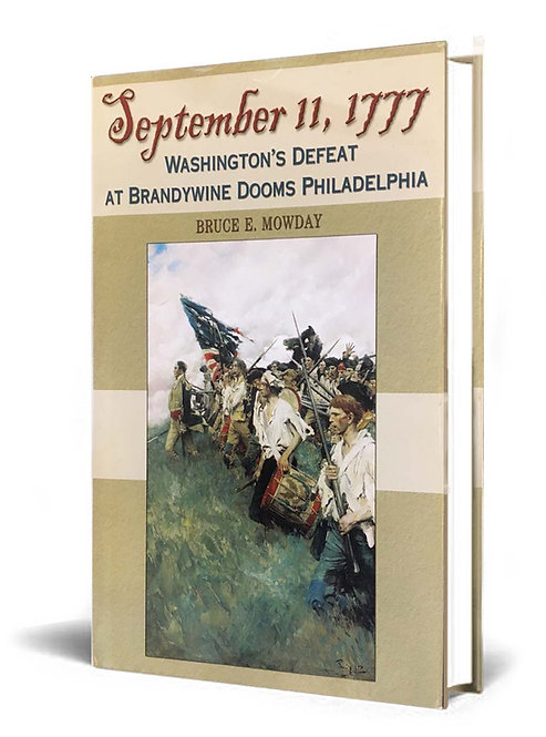 """""""September 11, 1777"""" by Bruce Mowday"""