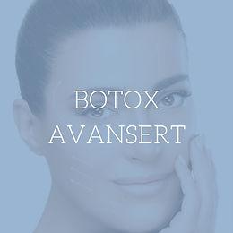 Botox Avansert