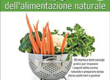 """""""ABC dell'alimentazione naturale"""" di Giuliana Lomazzi"""