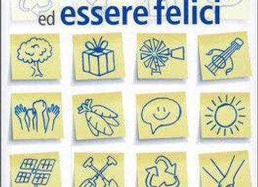 """""""100 modi per cambiare vita ed essere felici"""" di Ilaria Farulli, Alfredo Meschi"""