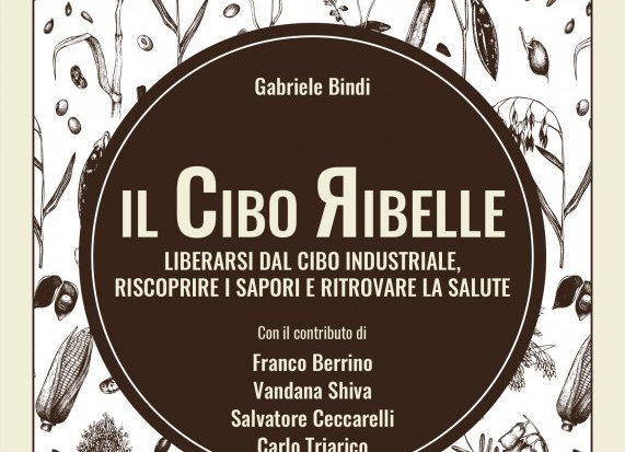 """Il cibo ribelle"" di Gabriele Bindi"