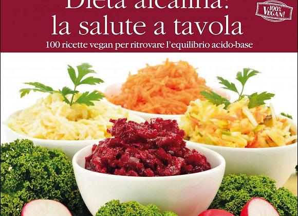 """""""Dieta alcalina: la salute a tavola"""" di Giuliana Lomazzi"""
