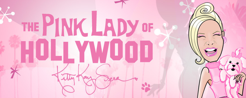 Visit The Pink Lady of Hollywood's Website