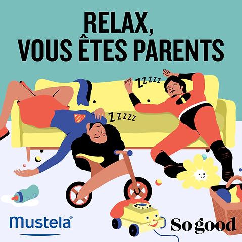 Relax, vous êtes parents, sogood, radio, podcast, illustration, mustela, angers, paris, saumur, graphisme, création graphique