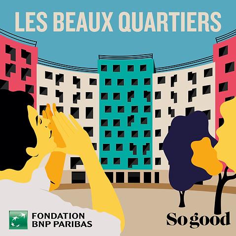 les beaux quartiers, angers, illustration, animation, sogood magazine, fondation BNP Paribas