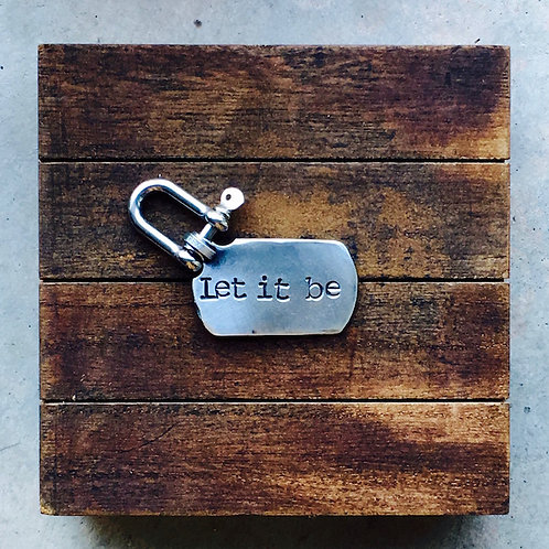 Let It Be - Dog Tag